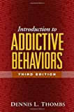 Introduction to addictive behaviors /