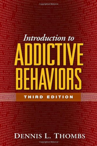 Introduction to Addictive Behaviors, Third Edition...
