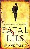 Frank Tallis Fatal Lies
