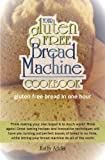 img - for Gluten Free Bread Machine book / textbook / text book
