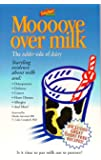 MOOOOve Over Milk