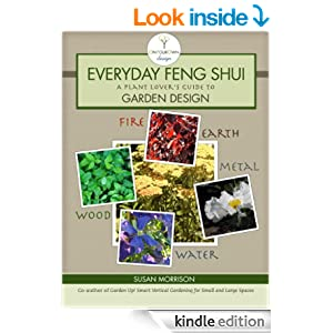 Everyday Feng Shui A Plant Lovers Guide to Garden Design
