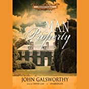 The Man of Property: The Forsyte Saga, Book 1 | [John Galsworthy]