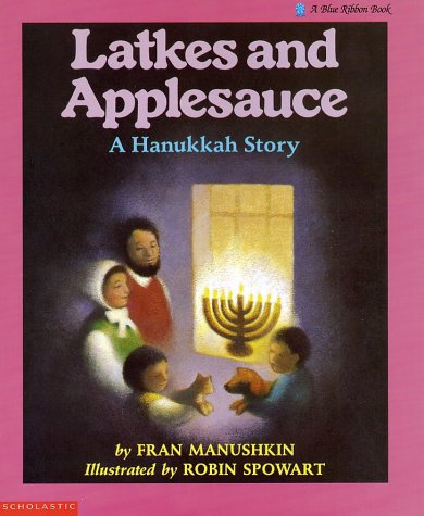 Image for Latkes and Applesauce: A Hanukkah Story
