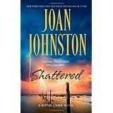 Shattered (Bitter Creek Novels) ~ Joan Johnston