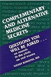 Complementary and Alternative Medicine Secrets