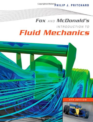 Fox and McDonald's Introduction to Fluid Mechanics