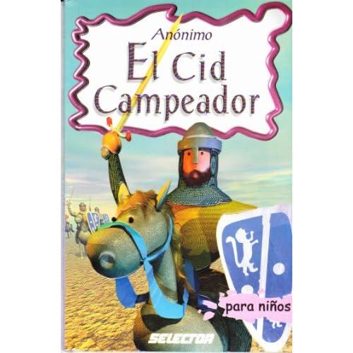 El Cid Campeador para niños (Clasicos Para Ninos) (Spanish