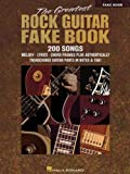 The Greatest Rock Guitar Fake Book (0634011766) by Hal Leonard Corp.