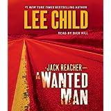 A Wanted Man: A Jack Reacher Novel ~ Lee Child