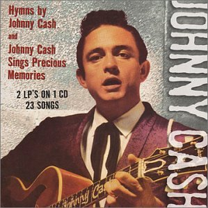 Johnny Cash - Hymns By Johnny Cash/Sings Precious Memories - Zortam Music