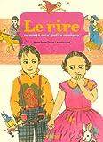 """Afficher """"Le Rire raconté aux petits curieux"""""""