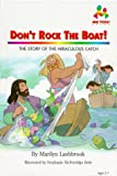Don't Rock the Boat: The Story of the Miraculous Catch (Me Too!)