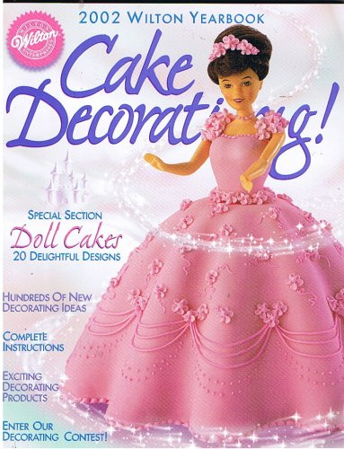 2002 Wilton Cake Decorating Yearbook at Amazon.com