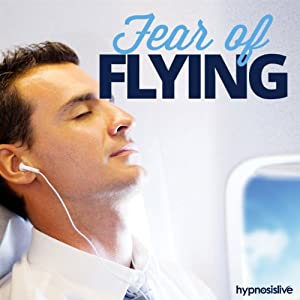 Fear of Flying Hypnosis: Take to the Air with Ease & Assurance, Using Hypnosis | [Hypnosis Live]