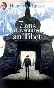 7 ans d'aventures au Tibet par Harrer