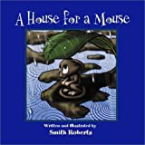 A House for a Mouse