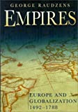 img - for Empires: Europe and Globalization 1492-1788 book / textbook / text book