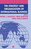 img - for The Strategy and Organization of International Business (Academy of International Business) book / textbook / text book