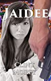 JAIDEE ... Out of the Ashes (A Lyons Investigation Mystery)