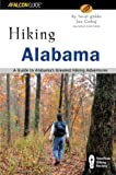 Hiking Alabama, 2nd: A Guide to Alabamas Greatest Hiking Adventures (State Hiking Guides Series)
