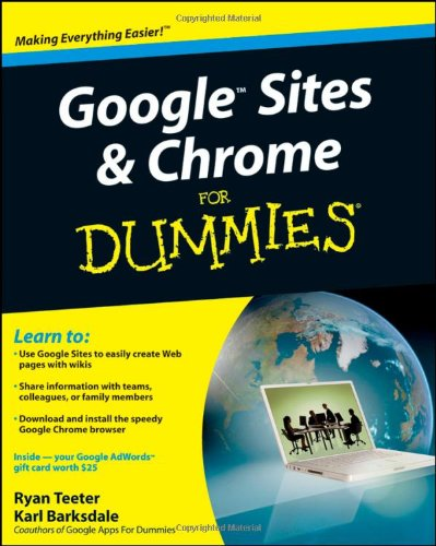 Google Sites and Chrome For Dummies 0470396784 pdf
