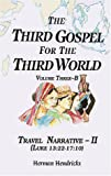 img - for Travel Narrative-II (Luke 13:22-17:10) (Third Gospel for the Third World) book / textbook / text book