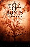 A Tree Of Bones / Hexslinger, Vol 3