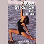 Yoga Stretch for Fitness | Beth Shaw