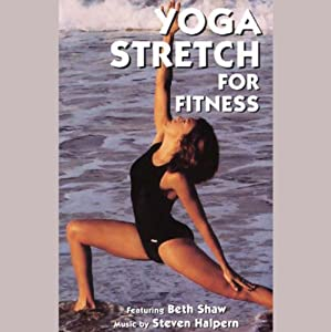 Yoga Stretch for Fitness | [Beth Shaw]