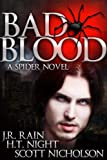 img - for Bad Blood: A Vampire Thriller (The Spider Trilogy: Book 1) book / textbook / text book