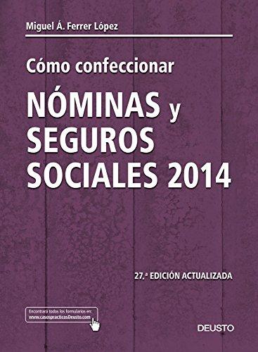 COMO CONFECCIONAR NOMINAS Y SEGUROS SOCIALES 2014
