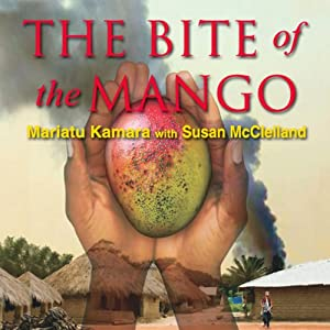 The Bite of the Mango | [Mariatu Kamara, Susan McClelland]