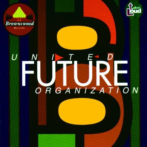United Future Organisation by UFO (1993-10-20)