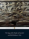 The Saga of the People of Laxardal and Bolli Bollason's Tale (Penguin Classics)