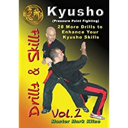 Kyusho Drills Vol 2 (28 More Drills to Enhance Your Kyusho Skills)
