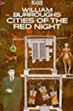 Cities of the Red Night (Picador Books)
