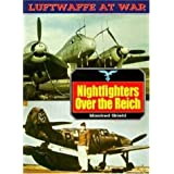 "Nightfighters Over the Reich (Luftwaffe at War)von ""Manfred Griehl"""