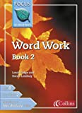 img - for Word Work: Bk. 2 (Focus on Word Work) book / textbook / text book