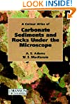 Carbonate Sediments and Rocks Under t...