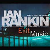 Exit Music: Inspector Rebus, Book 17 | Ian Rankin