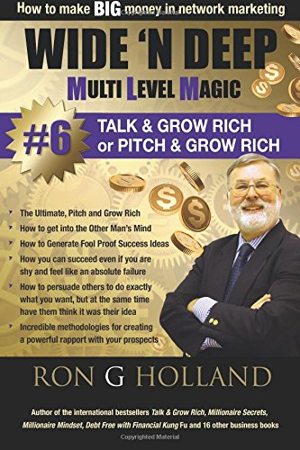 Wide 'N Deep #6: Talk & Grow Rich: Volume 5 (Multi Level Magic)