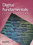 Digital Fundamentals (7th Edition) (0130808504) by Thomas L. Floyd