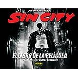 SIN CITY. EL LIBRO DE LA PELÍCULA (FRANK MILLER)
