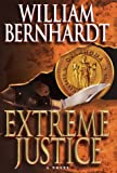 Extreme Justice (0345407377) by William Bernhardt