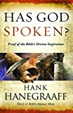 HAS GOD SPOKEN?  (Internation Edition): Proof of the Bible's Divine Inspiration (0849948916) by Hanegraaff, Hank
