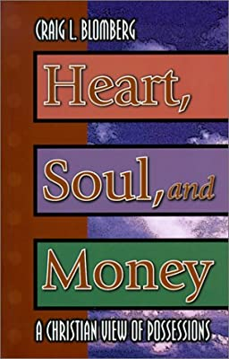 Heart, Soul, and Money: A Christian View of Possessions