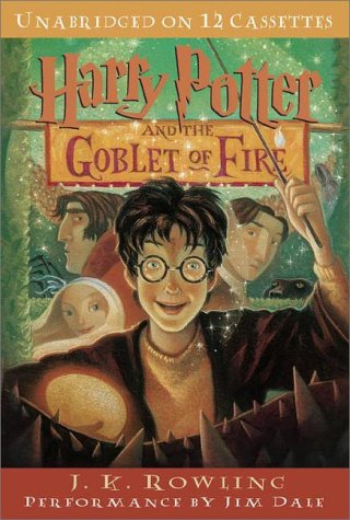 Harry Potter and the Goblet of Fire (Harry Potter, Book 4), J.K. Rowling
