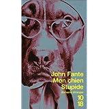 Mon chien Stupidepar John Fante