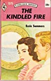 The Kindled Fire #1375 (0373013752) by Essie Summers